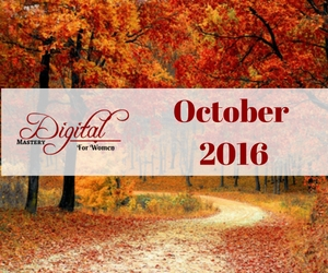 Digital Mastery for Women – October 2016