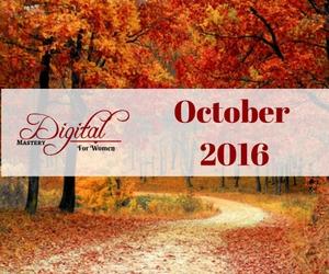 Digital Mastery for Women – October 2016