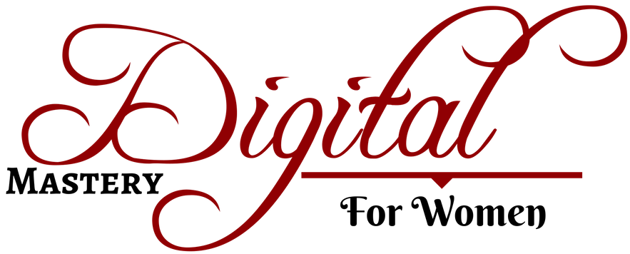Digital Mastery For Women
