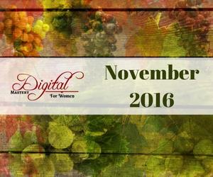 Digital Mastery for Women – November 2016